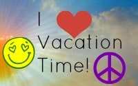 "Image a sky with sun smiling, a big heart and a peace sign with a saying ""I love vacation time!"""