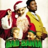 """The movie """"Bad Santa"""" illustrated through movie poster with Santa, a child, and elf, and angry man."""