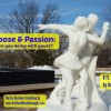 Purpose and Passion illustrated by a 8 ft. snow sculpture of a man and women ice skating as one. Looking back and extending their arms from the direction they just came from.