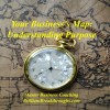 Understanding Purpose for Business Owners illustrated by and antique pocket watch placed in the center of an antique world map.