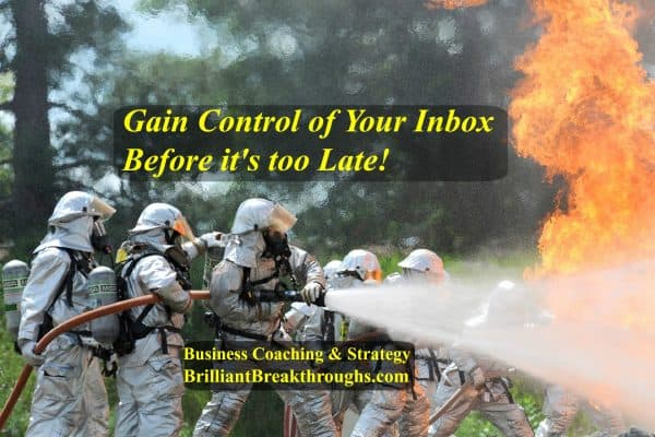 Gain control of your inbox by BrilliantBreakthroughs.com Illustrated by a dozen firemen fighting a forest fire. Multiple teams in fire resistant suits hosing growing fire.
