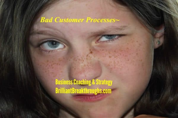 Bad Customer Processes illustrated by a girl grimacing.