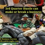 3rd Quarter Hustle illustrated by a race of horses with their jockeys going for the win.