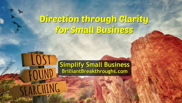 """Business Coaching by Brilliant Breakthroughs, Inc. """"Direction through Clarity"""" illustrated by a desert mountain scene with a Lost and Found sign."""