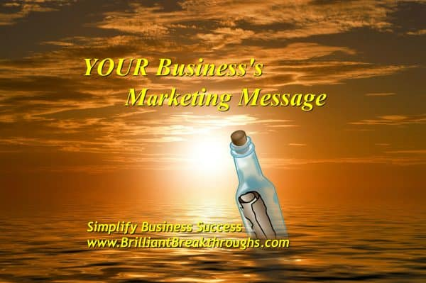 Business Coaching by Brilliant Breakthroughs, Inc. TOPIC: Marketplace Message illustrated by a drawiing of a message in a corked bottle floating on the ocean.