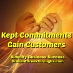 Business Coaching by Brilliant Breakthroughs, Inc. focusing on Kept Commitments illustrated by two hands doing the pinky promise.