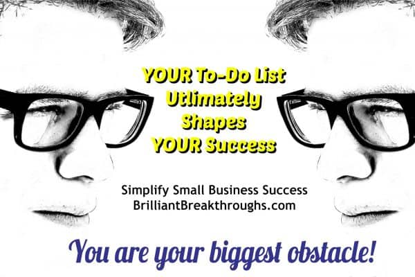 Business Coaching by Brilliant Breakthroughs, Inc. Illustration of a man looking in the mirror and seeing himself illustrates how YOUR To-Do List Ultimately Shapes YOUR Success