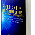 Small Business Coaching by Brilliant Breakthroughs, Inc. Topic: Celebrating Success illustrated by Upcoming Book Image.