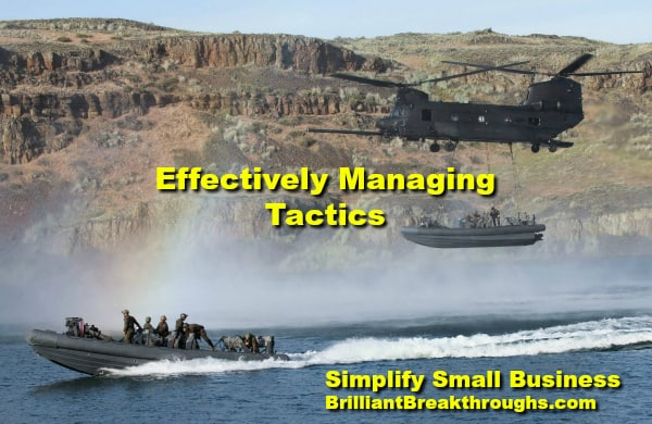 Small Business Coaching by Brilliant Breakthroughs, Inc. TOPIC: Managing tactics illustrated by the military having a helicopter drop and boat near another boat while in pursuit.
