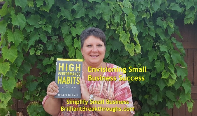 "Small Business Coaching by Brilliant Breakthroughs, Inc. Envisioning illustrated by women holding book ""High Performance Habits"" by Brendon Burchard."