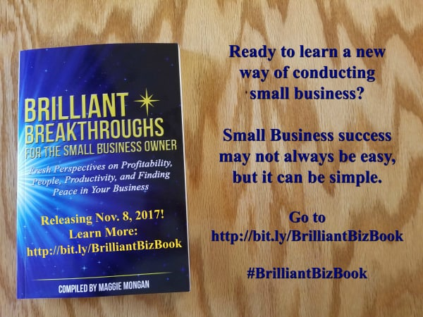 Small Business Coaching by Brilliant Breakthroughs, Inc. Brilliant Breakthroughs Book 2017 illustrated with the book cover and invitation to learn more.