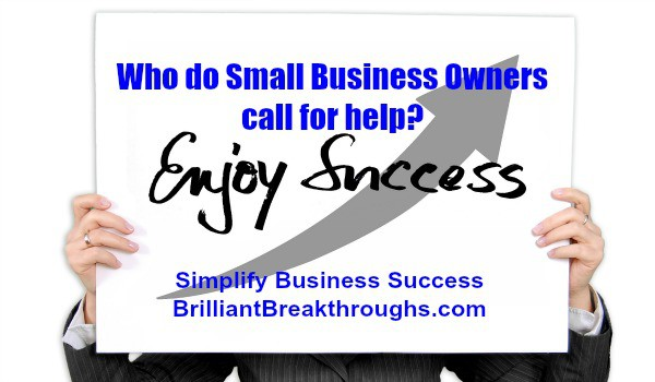 "Small Business Coaching by Brilliant Breakthroughs, Inc. Small Business Owners need help illustrated by a women holding up a sign with ""Enjoy Success"" written on it."