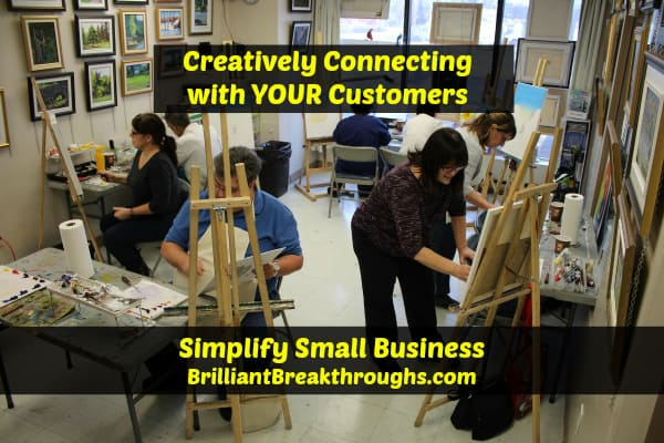 Small Business Coaching by Brilliant Breakthroughs, Inc. Creatively connecting with your customers illustrated by a group of painters in a painting class.