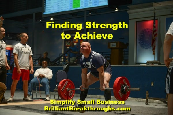 Small Business Coaching by Brilliant Breakthroughs, Inc. Finding Strength illustrated by a powerlifter lifting weights.