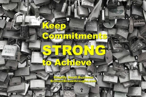Small Business Coaching by Brilliant Breakthroughs, Inc. Keep Commitments is illustrated with black and white image of padlocks.