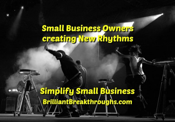Small Business Coaching by Brilliant Breakthroughs, Inc. New Rhythm illustrated bu dancing drummers on stage.