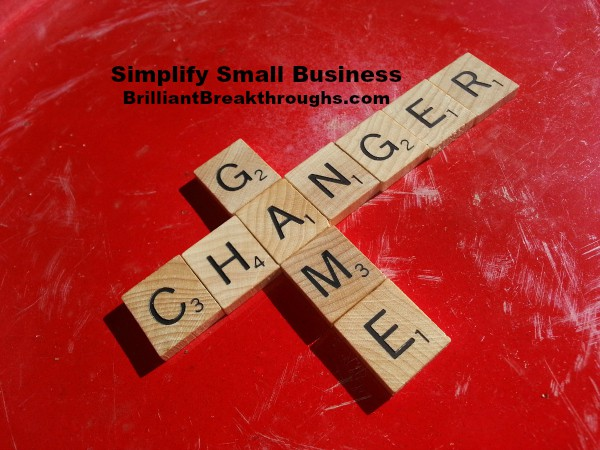 Small Business Coaching by Brilliant Breakthroughs, Inc.  illustrating Turn 2018 into a game-changing year of business with image of scrabble tiles spelling GAME CHANGER.