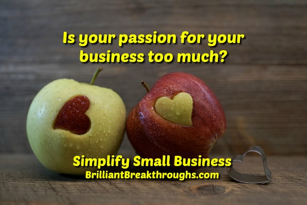 Small Business Coaching by Brilliant Breakthroughs, Inc. Your Passion illustrated by red and green apples with different colored hearts carved into them.