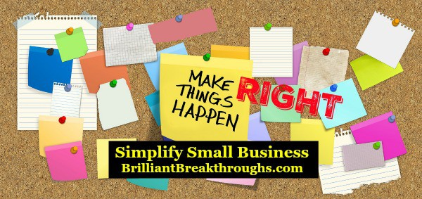 Small Business Coaching by Brilliant Breakthroughs, Inc.  Daily Goals illustrated by a cork board with multi-colored posted notes.