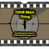 Business Coaching By Brilliant Breakthroughs, Inc. Topic The Main Thing illustrated by a #1 movie count down image.