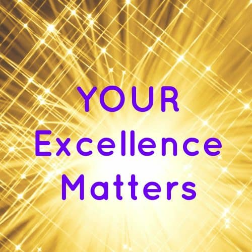 Words: Your Excellence Matters with golden fireworks